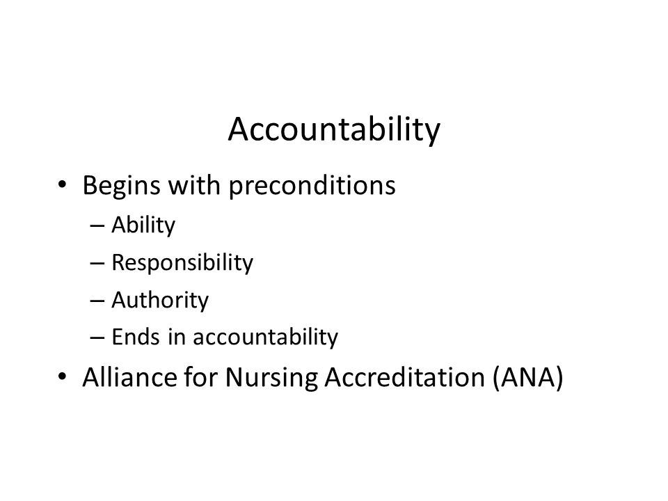 Accountability Begins with preconditions