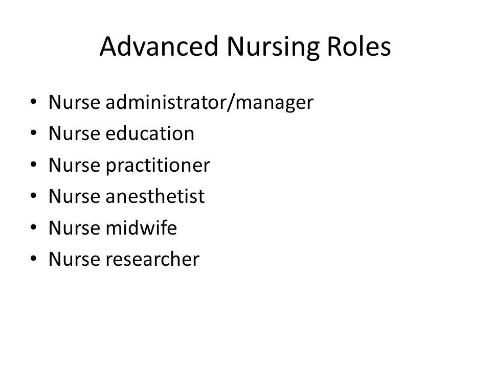 Advanced Nursing Roles