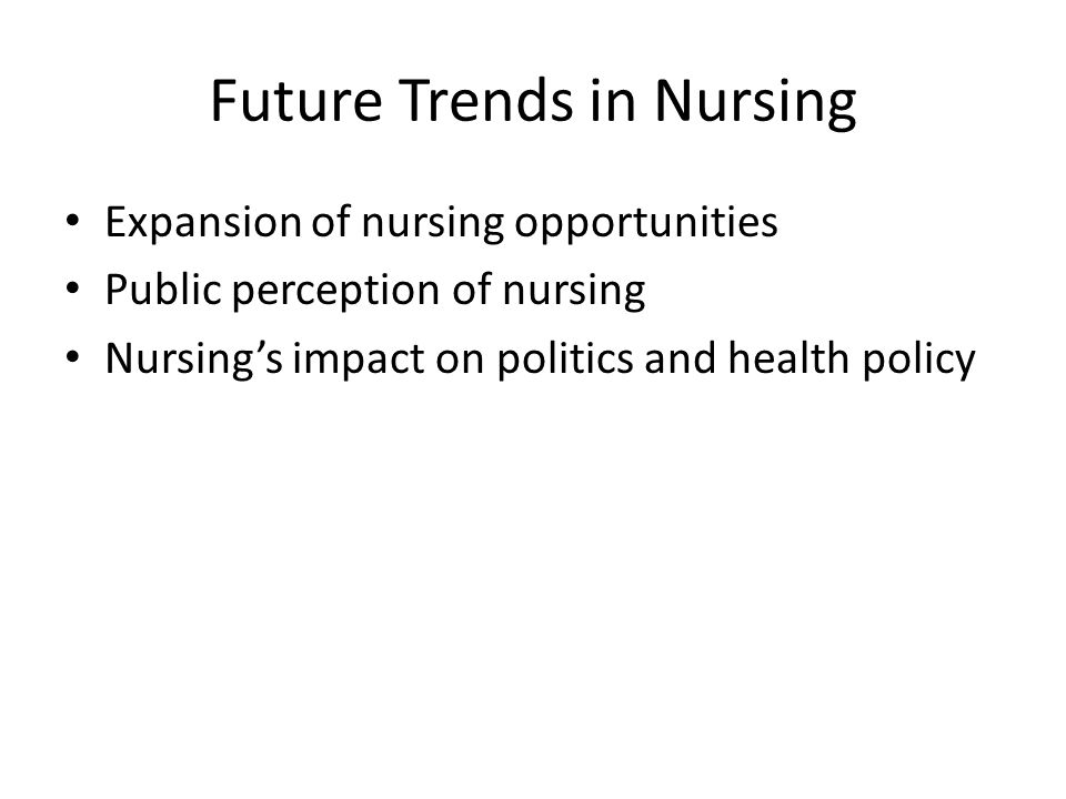 Future Trends in Nursing