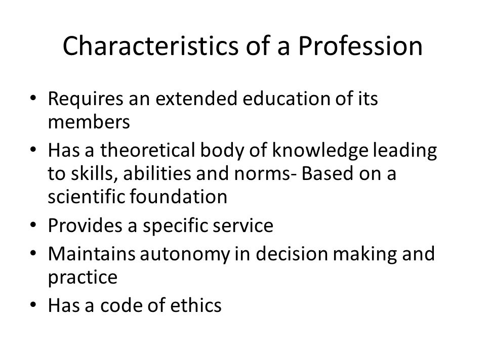 Characteristics of a Profession