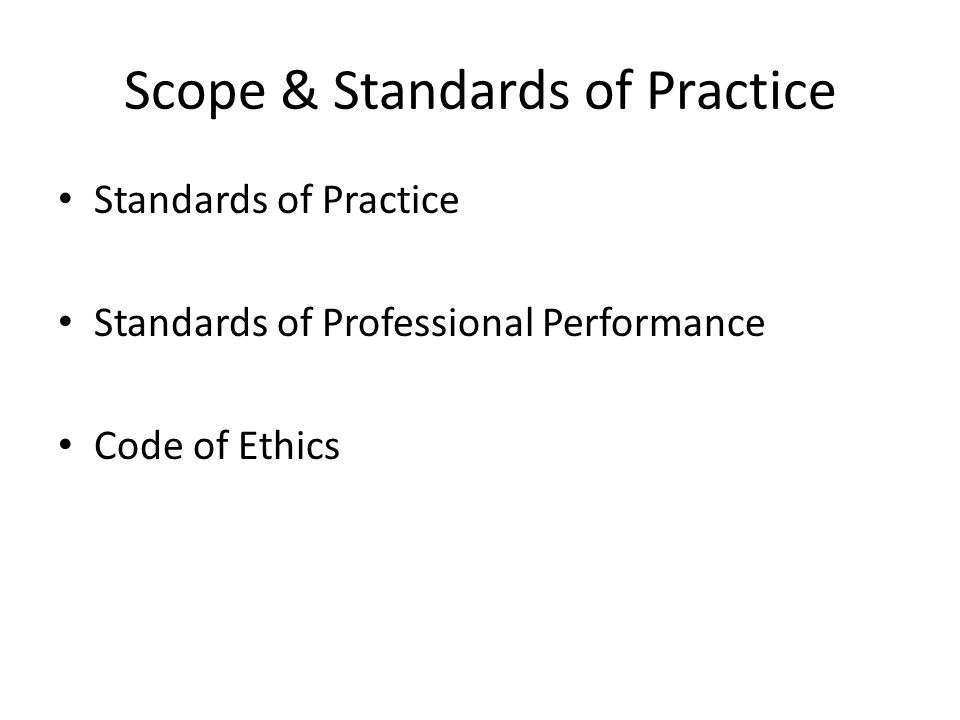 Scope & Standards of Practice