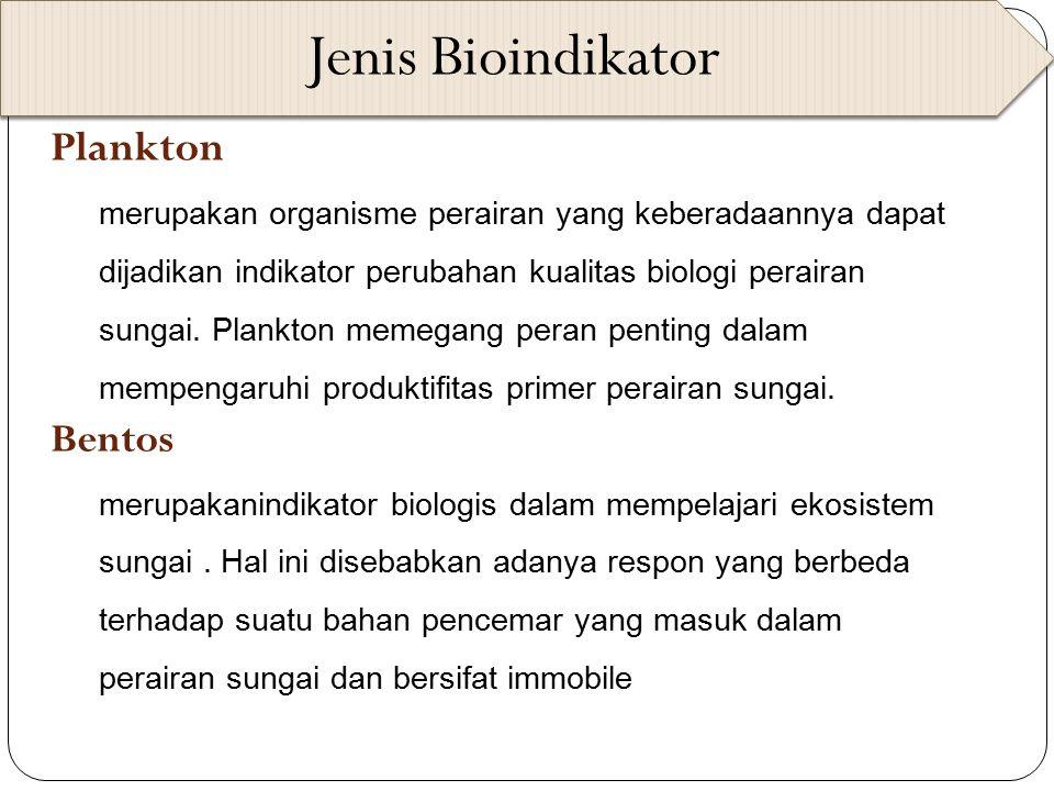 Jenis Bioindikator Planktonkton Bentos