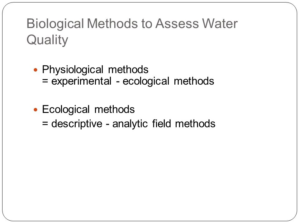 Biological Methods to Assess Water Quality