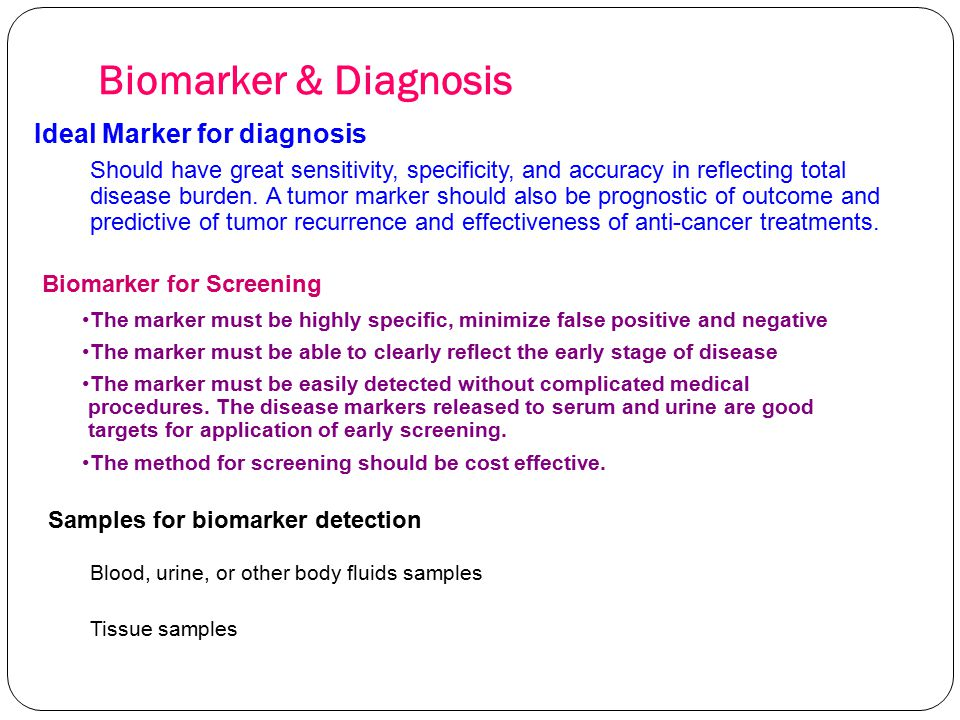 Biomarker & Diagnosis Ideal Marker for diagnosis