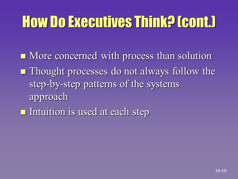 How Do Executives Think (cont.)