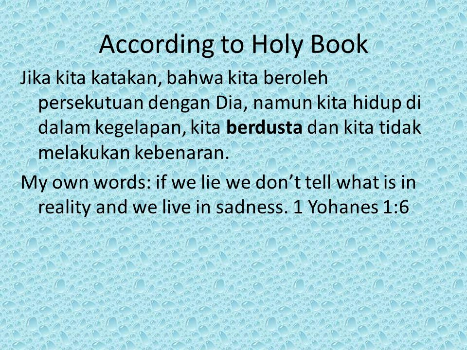 According to Holy Book