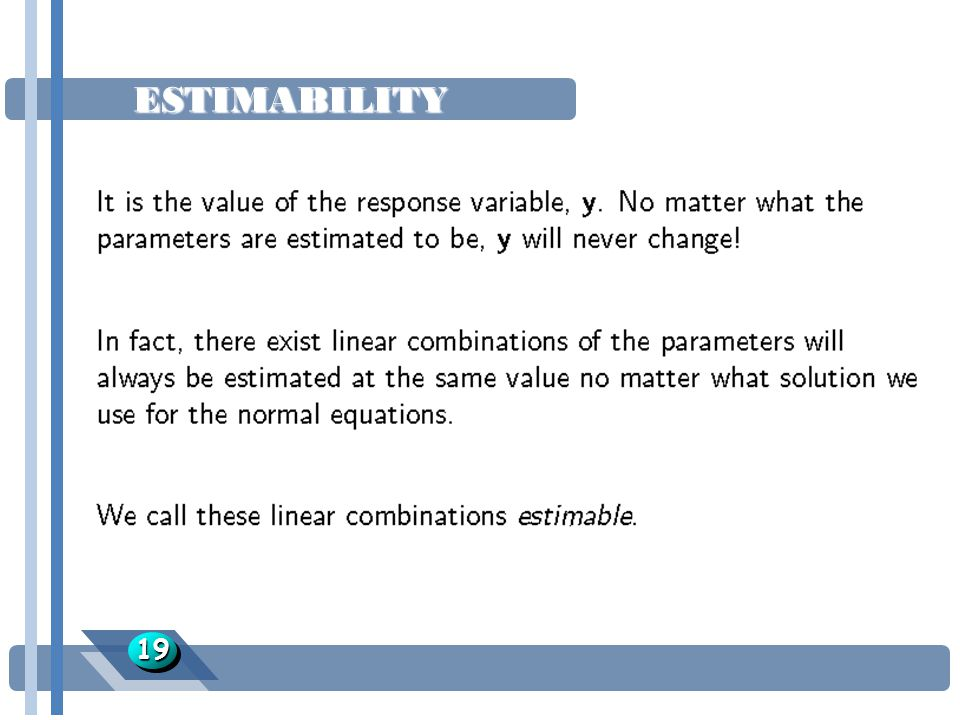 ESTIMABILITY 19