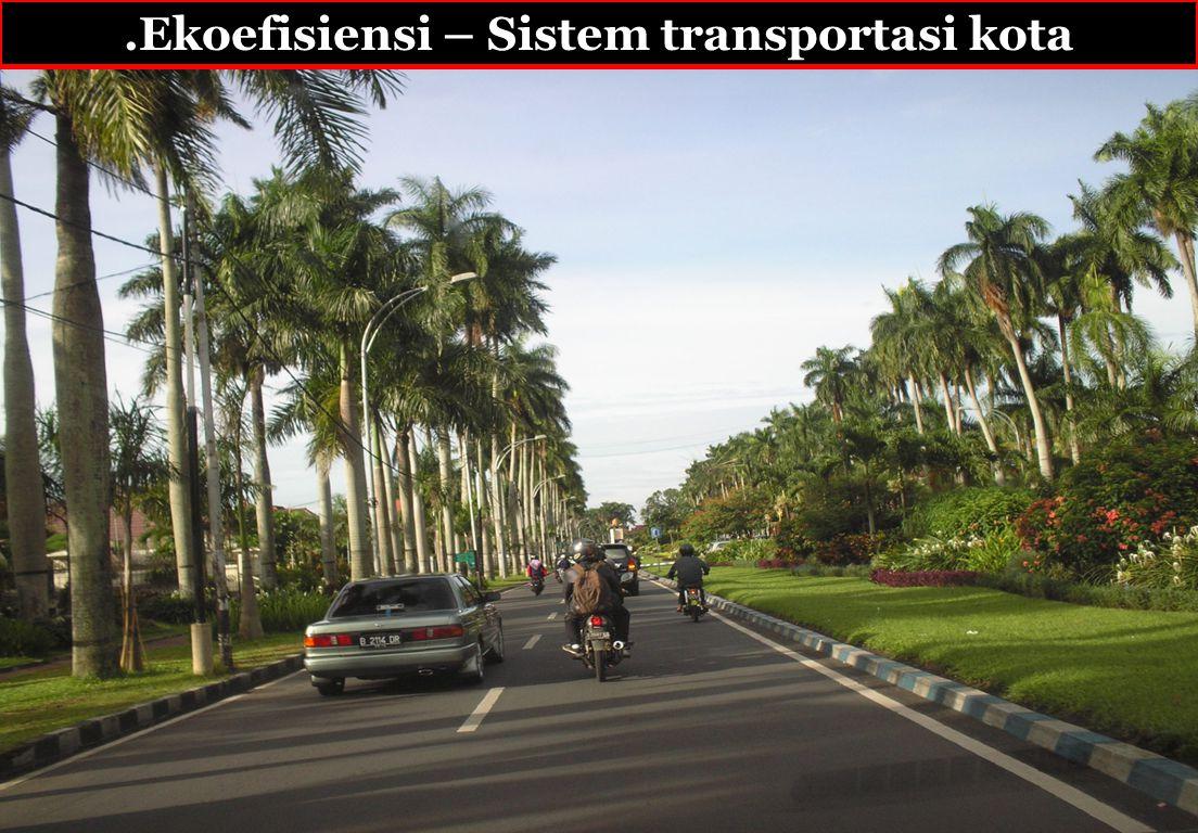 .Ekoefisiensi – Sistem transportasi kota