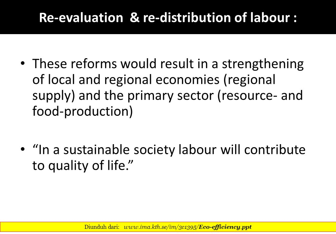 Re-evaluation & re-distribution of labour :