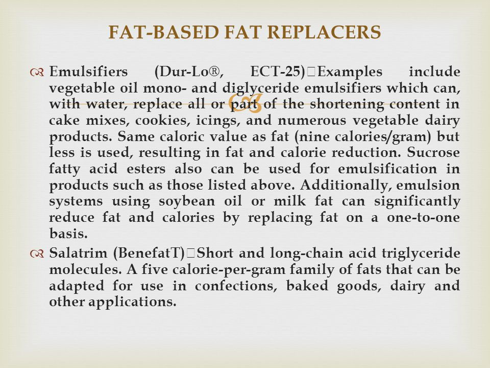 FAT-BASED FAT REPLACERS