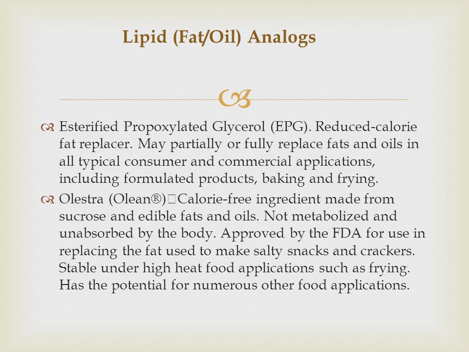Lipid (Fat/Oil) Analogs