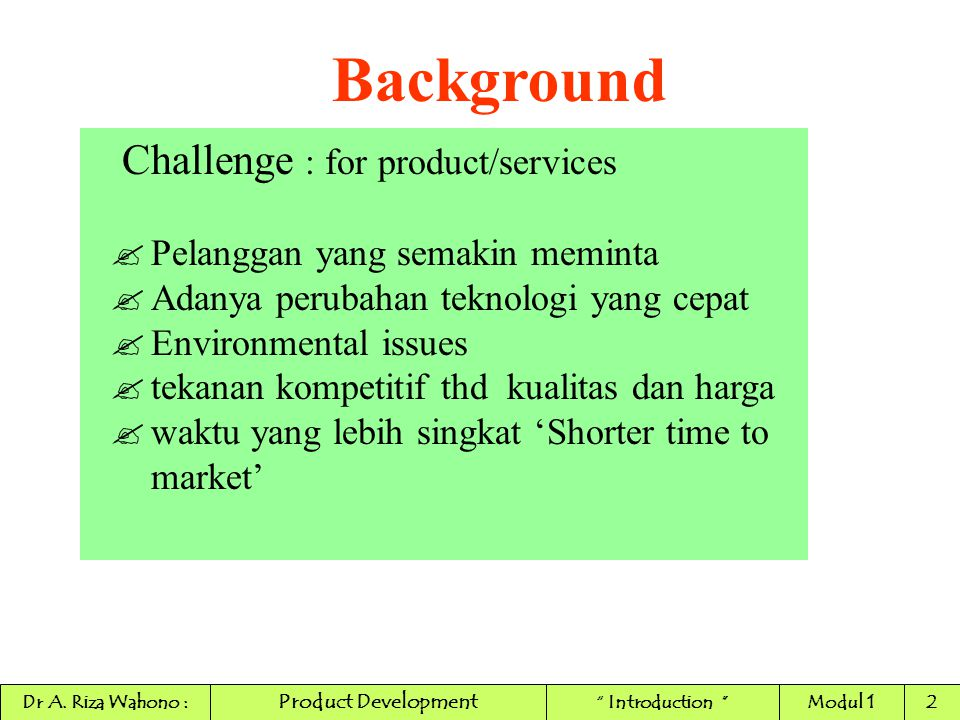 Background Challenge : for product/services