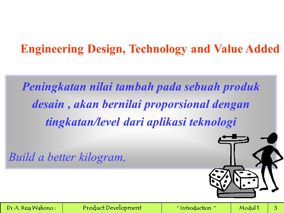 Engineering Design, Technology and Value Added