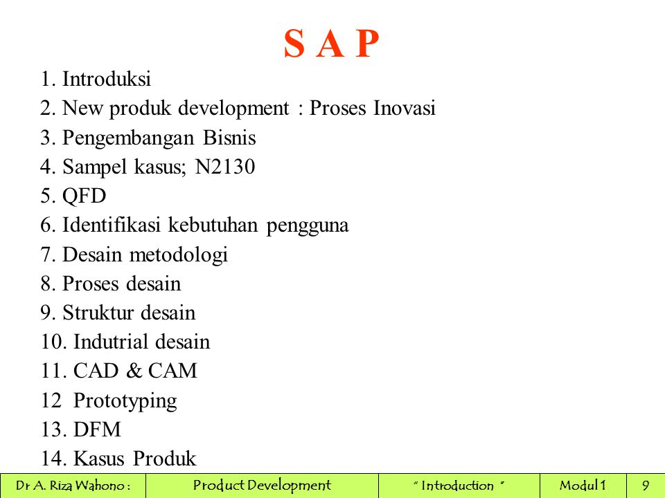 S A P 1. Introduksi 2. New produk development : Proses Inovasi