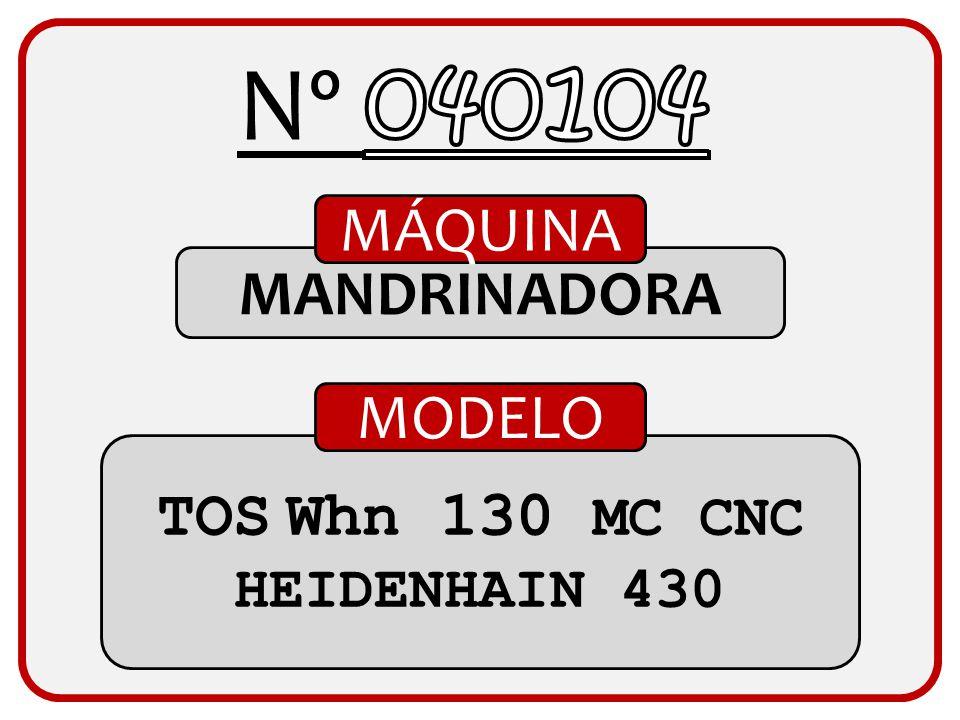 Nº 040104 MÁQUINA MANDRINADORA MODELO TOS Whn 130 MC CNC