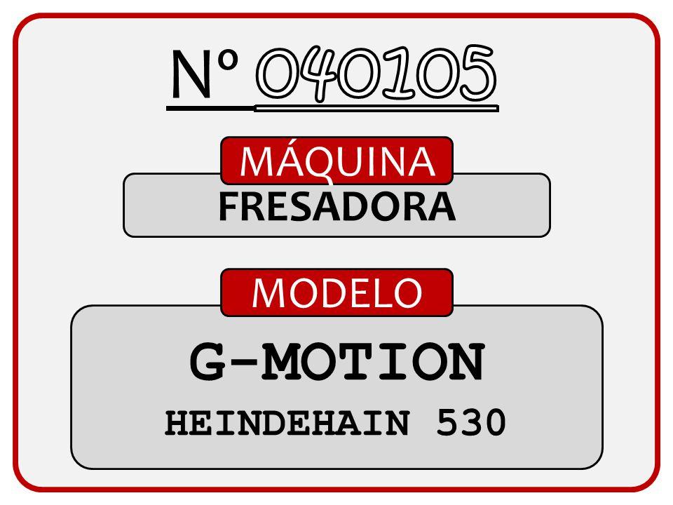 Nº 040105 MÁQUINA FRESADORA MODELO G-MOTION HEINDEHAIN 530