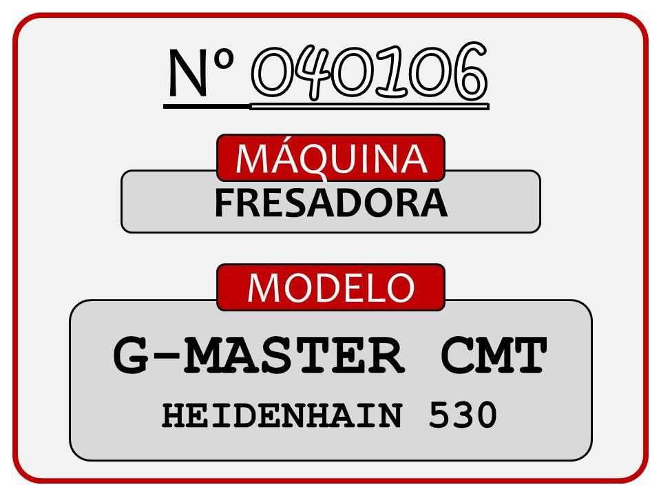 Nº 040106 MÁQUINA FRESADORA MODELO G-MASTER CMT HEIDENHAIN 530