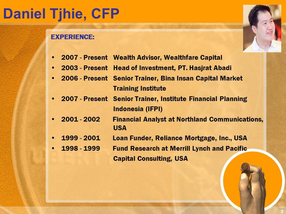 Daniel Tjhie, CFP EXPERIENCE: