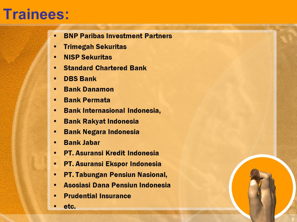 Trainees: BNP Paribas Investment Partners Trimegah Sekuritas