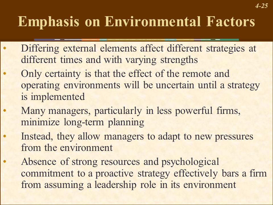 Emphasis on Environmental Factors