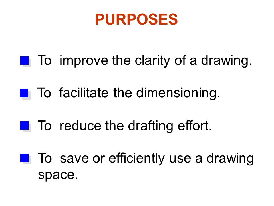 PURPOSES To improve the clarity of a drawing.