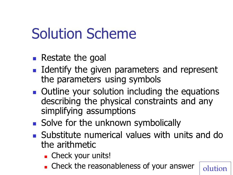 Solution Scheme Restate the goal