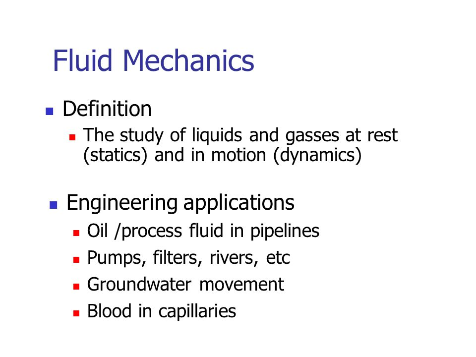 Fluid Mechanics Definition Engineering applications