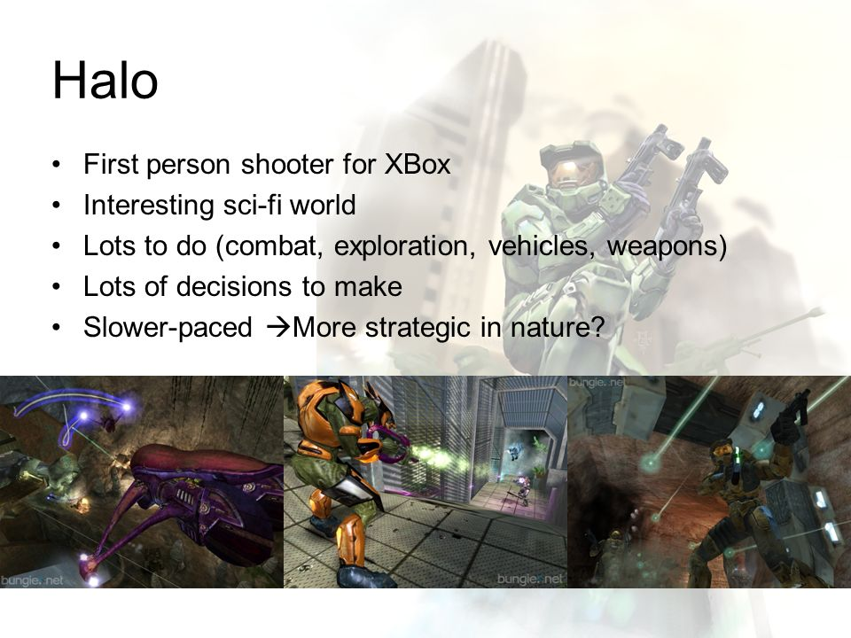 Halo First person shooter for XBox Interesting sci-fi world