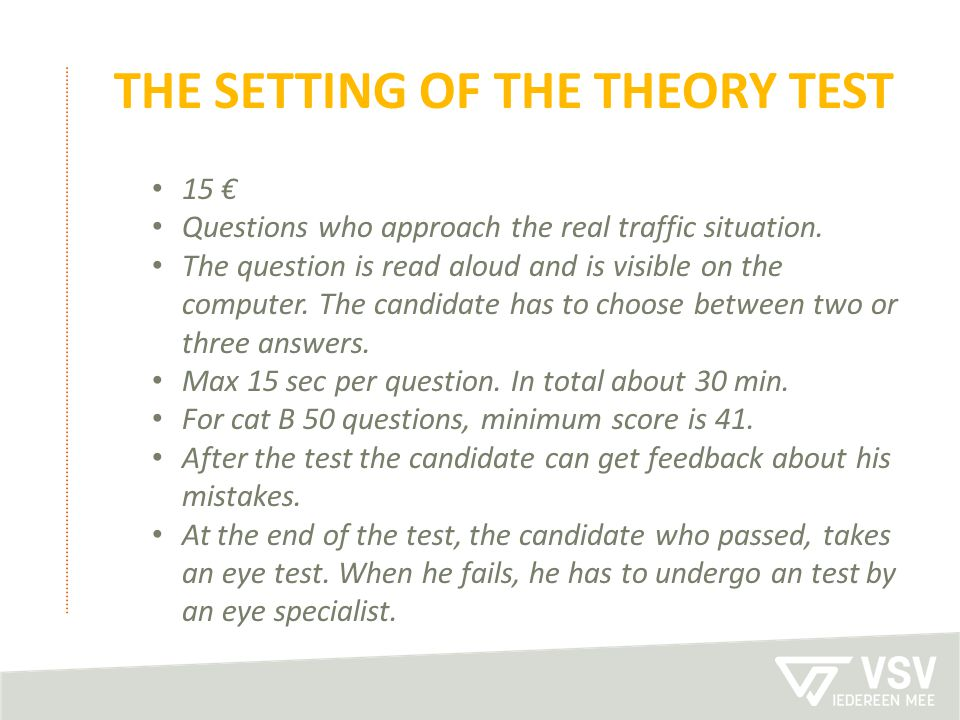 The setting of the theory test