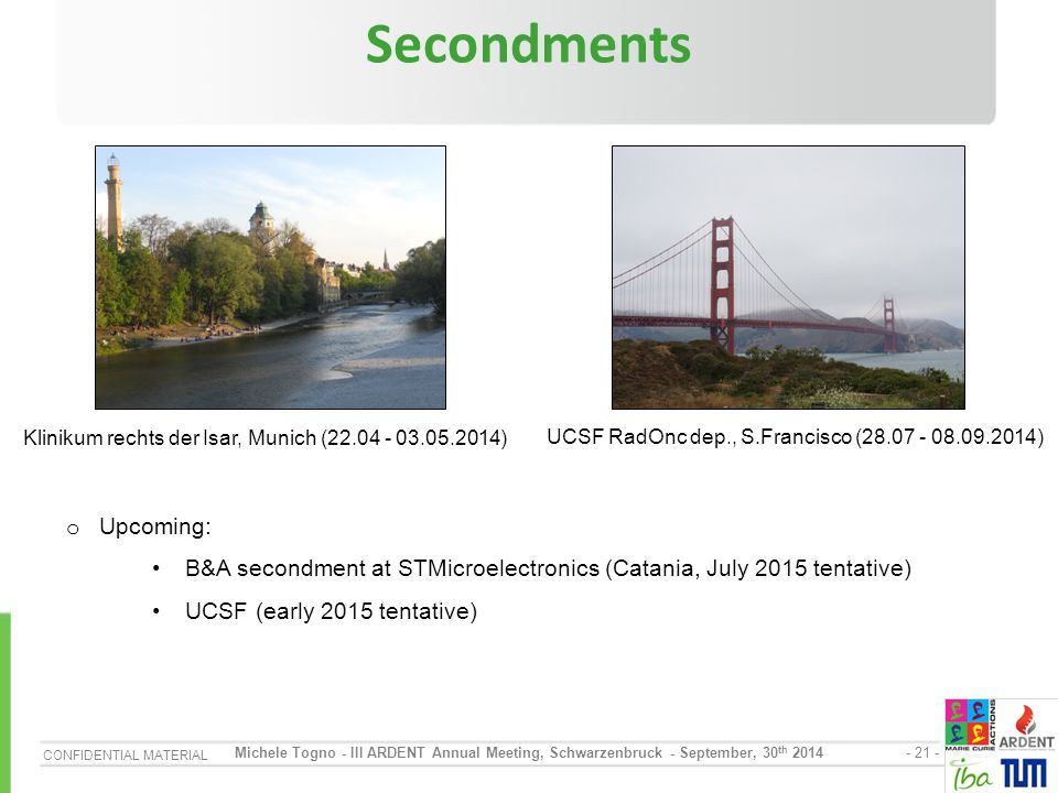 Secondments Upcoming: