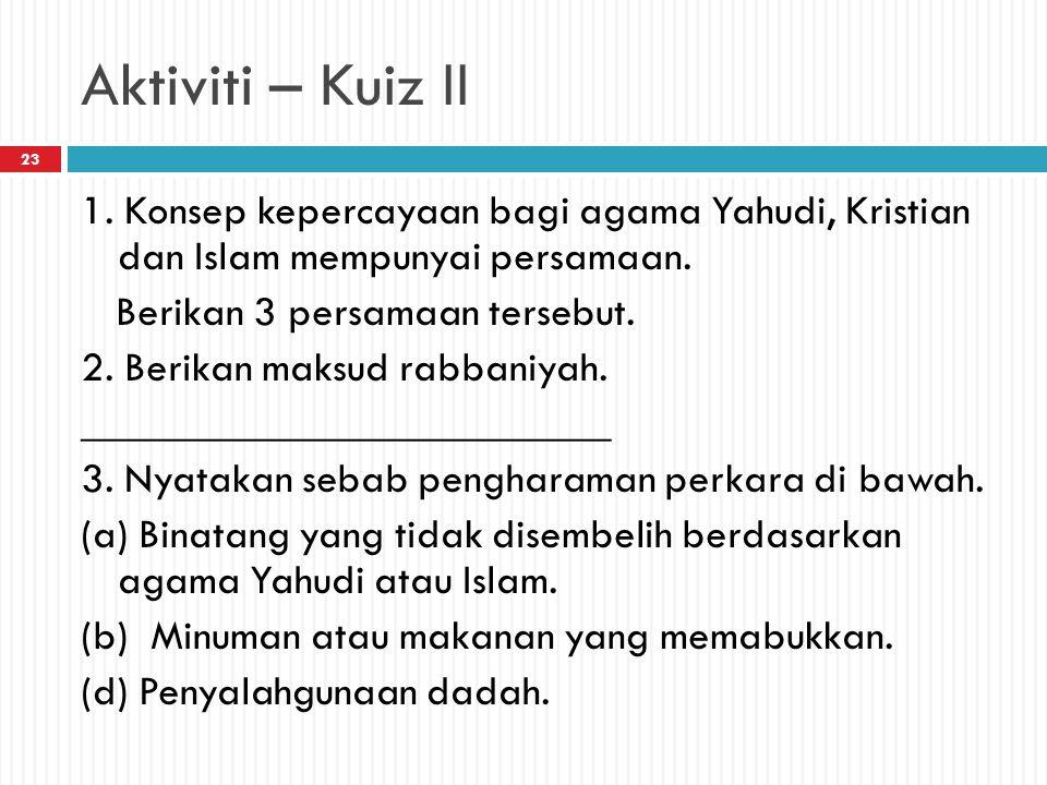 Aktiviti – Kuiz II
