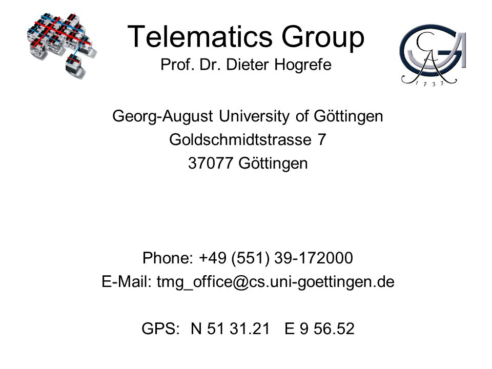 Telematics Group Prof. Dr. Dieter Hogrefe
