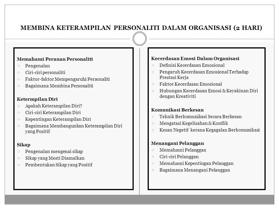 MEMBINA KETERAMPILAN PERSONALITI DALAM ORGANISASI (2 HARI)