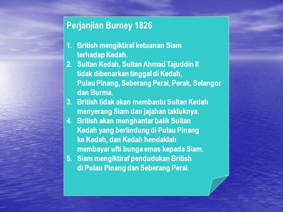 Perjanjian Burney 1826 British mengiktiraf ketuanan Siam