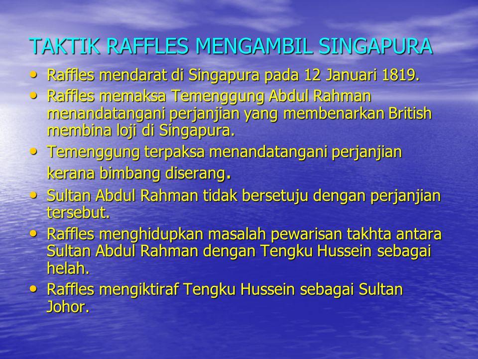 TAKTIK RAFFLES MENGAMBIL SINGAPURA