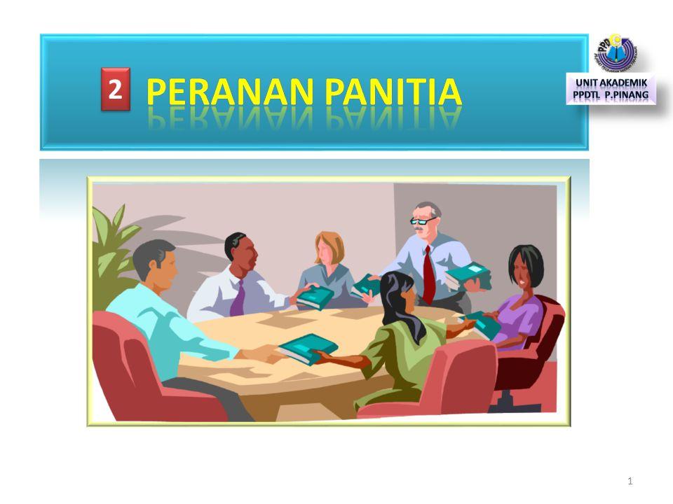 PERANAN PANITIA 2 Unit Akademik PPDTL P.Pinang