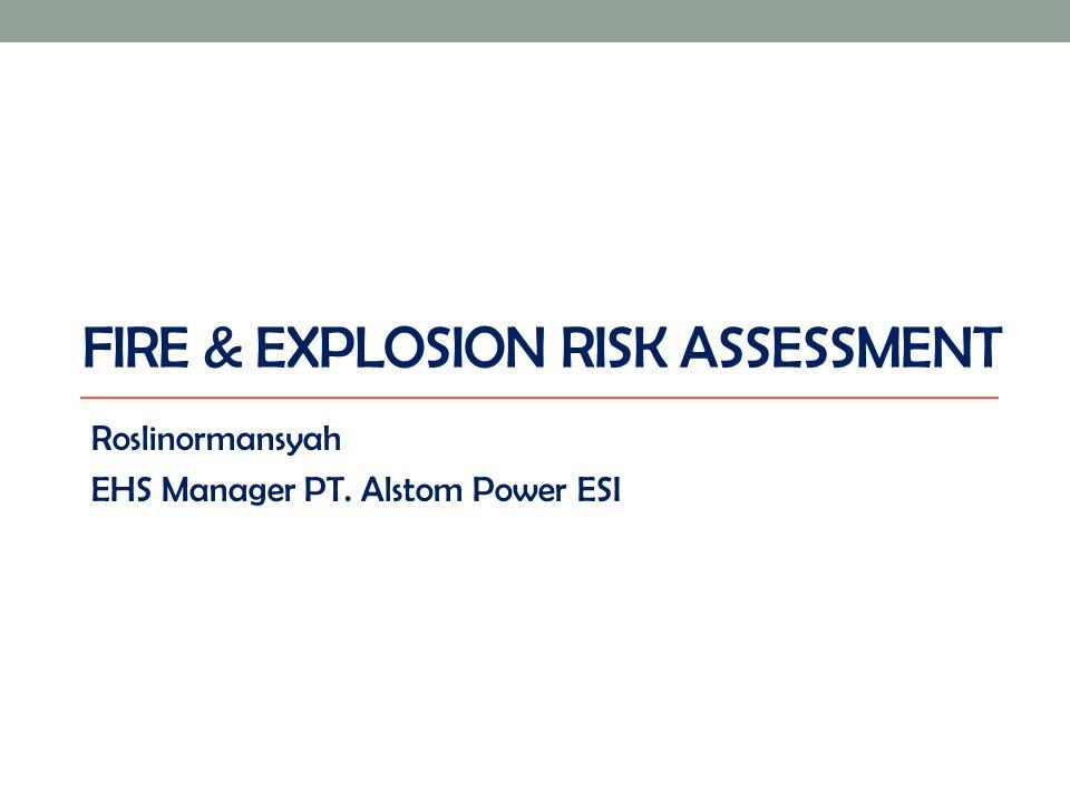 Fire & Explosion Risk Assessment
