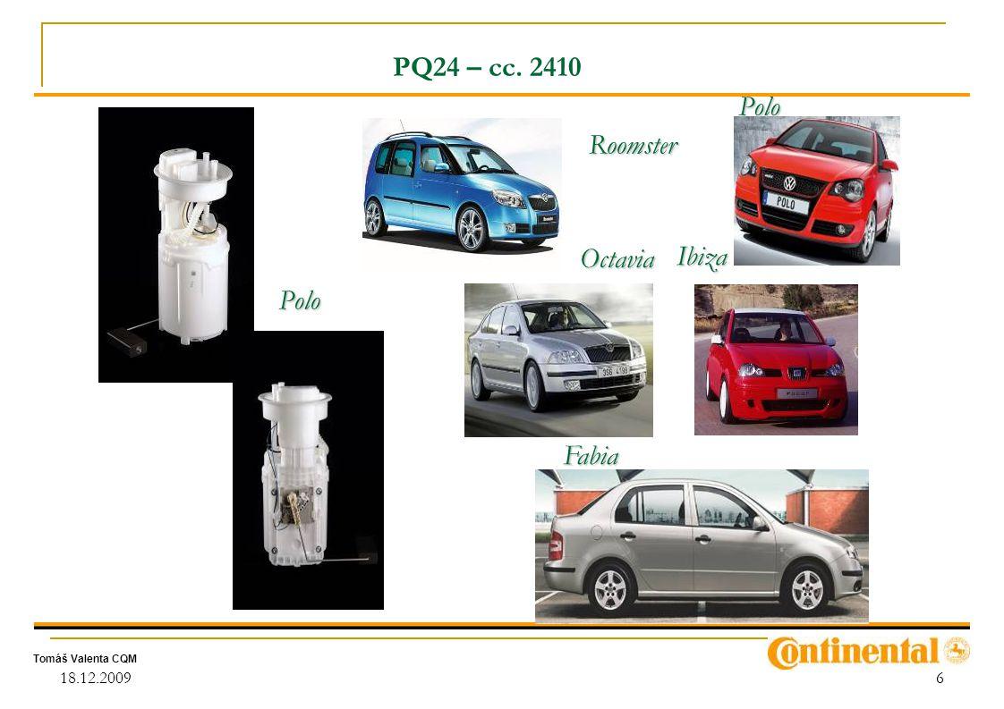 PQ24 – cc. 2410 Roomster Octavia Polo Ibiza Fabia 18.12.2009