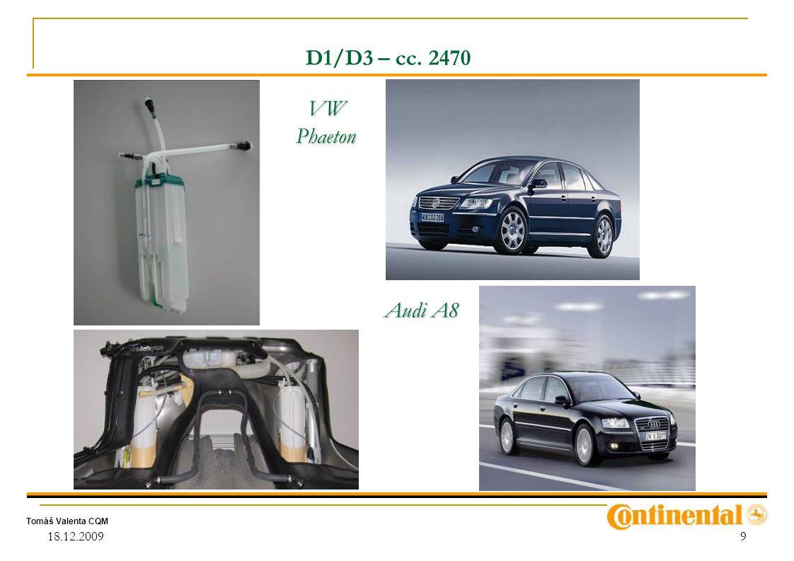 D1/D3 – cc. 2470 VW Phaeton Audi A8 18.12.2009