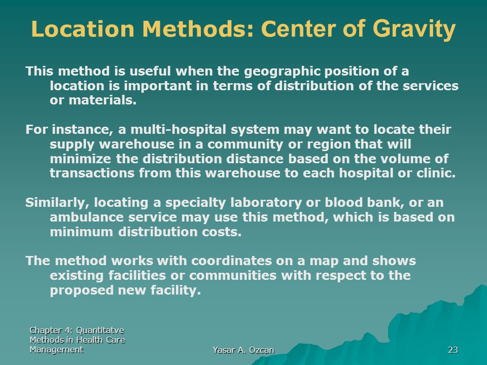 Location Methods: Center of Gravity