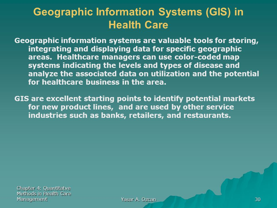 Geographic Information Systems (GIS) in Health Care