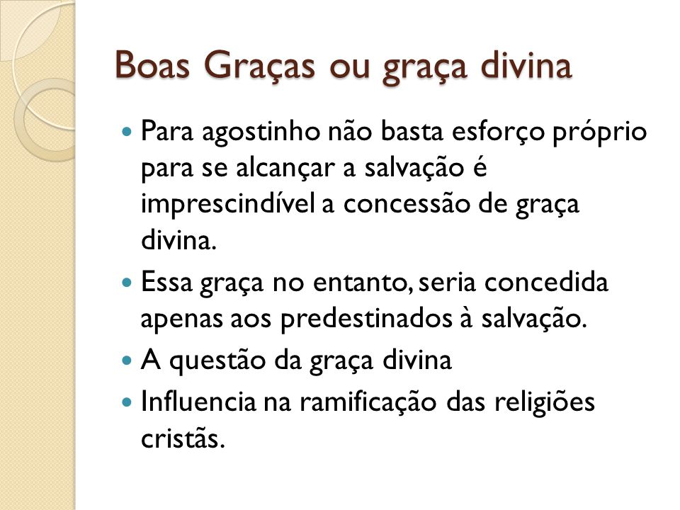 Boas Graças ou graça divina