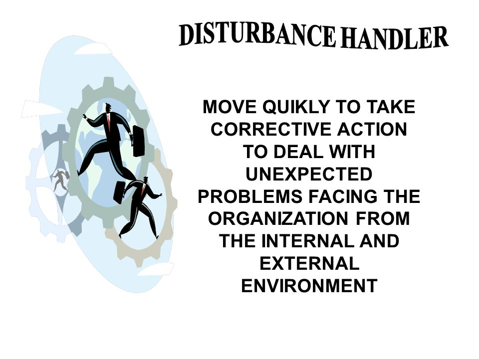 mintzberg the disturbance handler In 1973, henry mintzberg examined what managers really do in his classic book   decisional roles: entrepreneur, disturbance handler, resource allocator,.