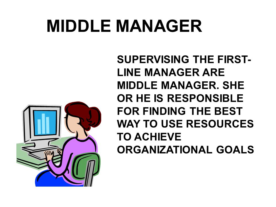 MIDDLE MANAGER