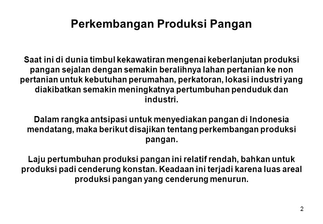 Perkembangan Produksi Pangan