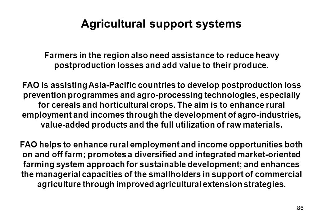 Agricultural support systems