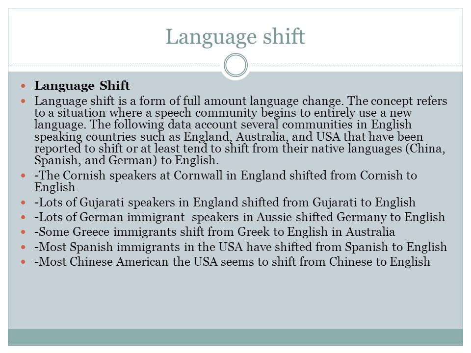 Language shift Language Shift