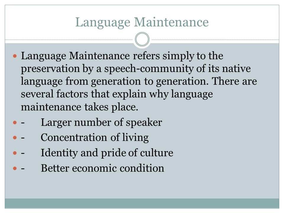 Language Maintenance