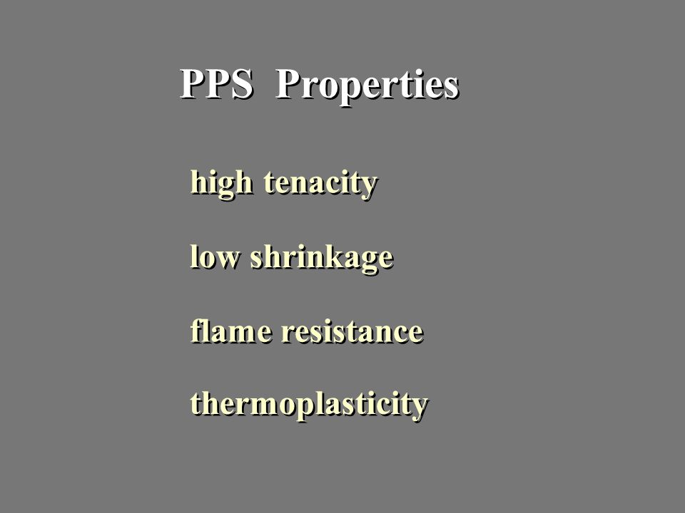 PPS Properties high tenacity low shrinkage flame resistance