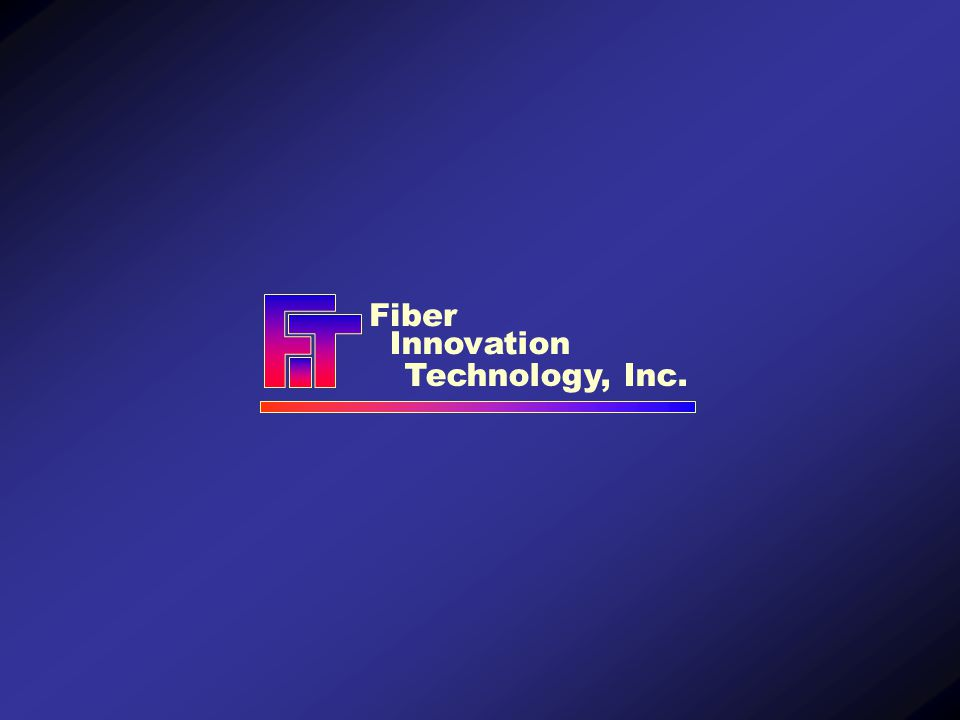 Fiber Innovation Technology, Inc.